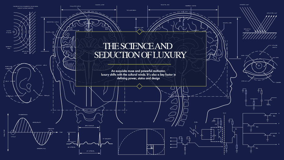 The Science and Seduction of Luxury